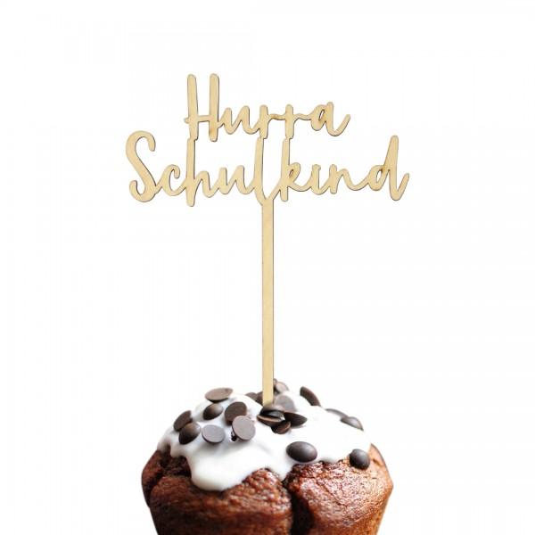 Cake Topper - Schulanfang - Hurra Schulkind